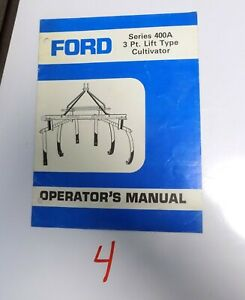 Ford Series 400a 3 Point Cultivator Operator s Manual Se 4463