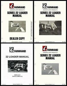 5 Different Farmhand Dunham Lehr 22 2 Loader Owners Service Parts Manuals