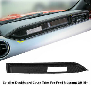 Carbon Fiber Interior Co pilot Dashboard Cover Trim Decor For Ford Mustang 2015