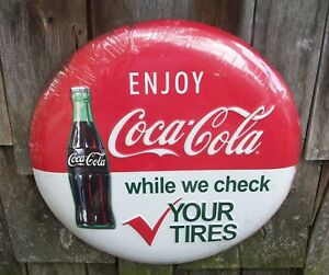 Coca Cola Button Sign While We Check Your Tires Oil Gas Station Ad Auto 12