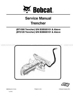 Bobcat Trencher Bt1090 Bt2120 Revision 2014 Printed Service Manual 6990978