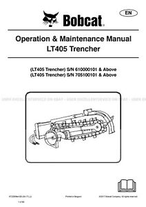 Bobcat Lt405 Trencher Revision 2017 Printed Operation Maintenance Manual 6722909