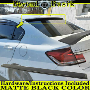 2012 2013 2014 2015 Honda Civic 4dr Sedan Rear Roof Spoiler Wing Matte Black