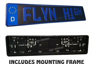 Flyn High Euro Style Tag European License Plate Blue Text And Frame Bmw