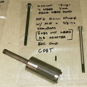 Emco Maximat blue Vma Parts Modified Quill Spindle Mt2 For M10 Drawbar C08t