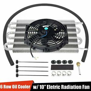 Aluminum 6 Row Radiator Remote Transmission Oil Cooler 10 Cooling Fan W Kit