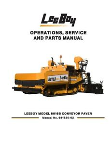 New Leeboy 8816b Conveyor Paver Operation Operators Service Parts Manual
