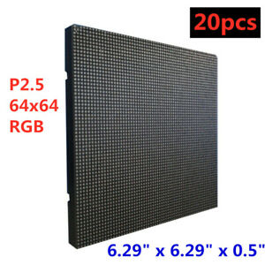 20pcs Led Display P2 5 Medium 64x64 Rgb Led Matrix Panel 6 29 X 6 29 X 0 5