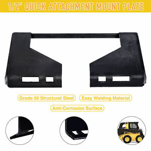 1 2 Skidsteer Quick Tach Attachment Mount Plate For Kubota Bobcat Trailer Steel