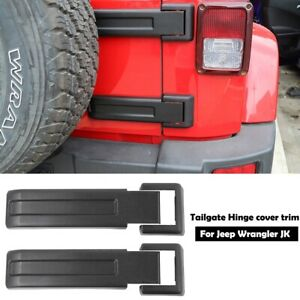 Tailgate Hinge Covers Trim For 2007 2018 Jeep Wrangler Jk Unlimited Accessories