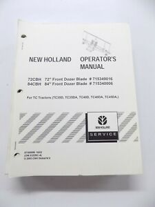 New Holland 72cbh 84cbh Front Dozer Blade Tc Tractors Operator s Manual