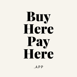 Buy Here Pay Here App Car Lots Dealers Vehicles Www buyherepayhere app Domain