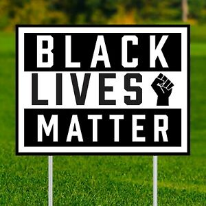 Black Lives Matter Yard Sign Double Sided 24 X 18