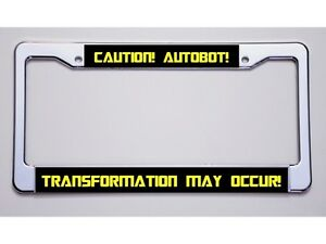 New Transformer Caution Autobot Transformation May Occur Plate Frame