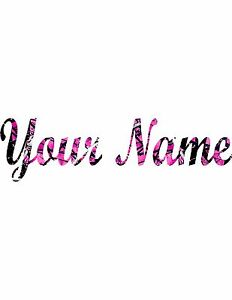 Your Name In Hot Pink Muddy Camo Muddy Car Window Sticker Decal