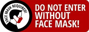 Warning Face Mask Required Do Not Enter W o 8 X 3 Uv Laminated Window Decal