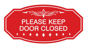 Victorian Please Keep Door Closed Sign red Small 3 X 6