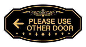 Victorian Please Use Other Door Left Arrow Sign black gold Small 3 X 6