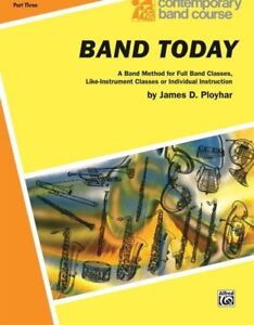CONTEMPORARY BAND COURSE-BAND TODAY-BASS CLARINET MUSIC BOOK 3-BRAND NEW ON SALE