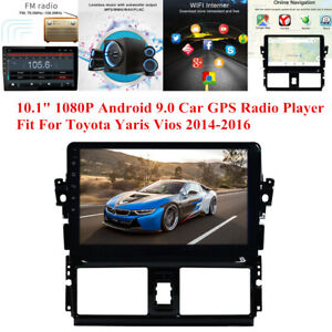 10 1 1080p Android Car Gps Radio Player Fit For Toyota Yaris Vios 2014 2016