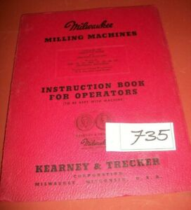 Milwaukee Milling Machines Instruction Book For Operators Catalog No 204 16 Pgs