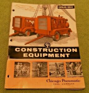 1955 Chicago Pneumatic Construction Equipment Catalog 600 6 Tools Compressors