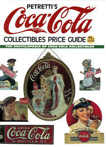 COCA COLA COLLECTIBLES PRICE GUIDE AND REFERENCE BY PETRETTI 11TH ED 2001