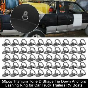 50pcs Titanium Tone D Shape Tie Down Anchors Lashing Ring For Car Truck Trailer