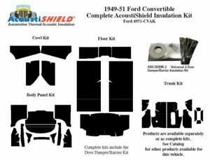 1949 1951 Ford Convertible Complete Acoustic Insulation Kit