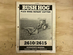 Bush Hog Model 2615l 2610l Flex wing Rotary Cutter Operators Manual
