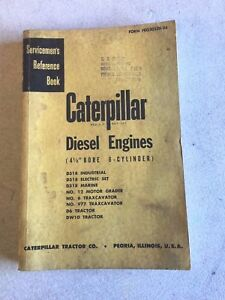 Caterpillar Diesel Engines 4 1 2 Bore 6 cyl Servicemen s Reference Book