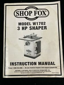 Shop Fox 3hp Shaper Model W1702 Instruction Manual