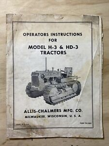 Allis chalmers H 3 Hd 3 Tractors Operator s Manual