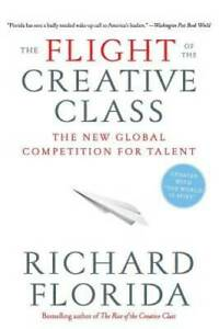 The Flight of the Creative Class: The New Global Competition for Talent GOOD $4.39