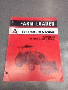 Allis Chalmers 400 Series Loader Operator s Manual 70588899