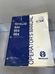 New Holland 644 654 664 Operator s Manual 42064431 Dated 4 97