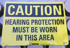 Caution Hearing Protection Aluminum Sign 14 X 10 Safety Warning Must Be Worn