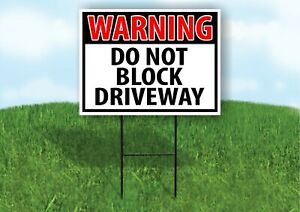 Warning Do Not Block Drive Way Plastic Yard Sign Road Sign With Stand