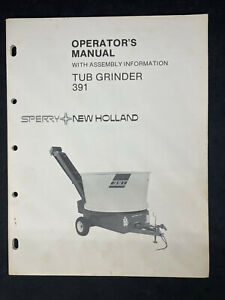 Sperry new Holland Tub Grinder 391 Operator s Manual