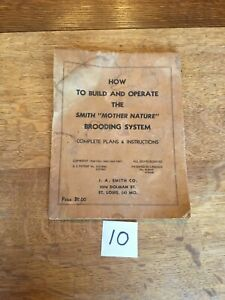 1947 Manual For Smith Mother Nature Brooding System Brooder Incubator 10