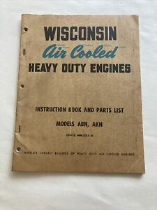 Instruction Book Parts List Wisconsin Air Cooled Engine Model Abn Akn