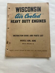 Instruction Book Parts List Wisconsin Air Cooled Engine Model Aen Aens