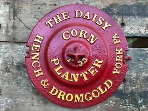The Daisy Corn Planter Lid Antique Tractor Part Farm Hench Dromgold York Pa