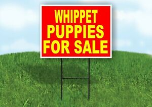 Whippet Puppies For Sale Yellow Red Yard Sign Road With Stand Lawn Sign