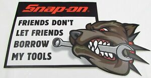 Snap On Tools Sticker Decal Friends Don T Let Friends Borrow My Tools Tool Box