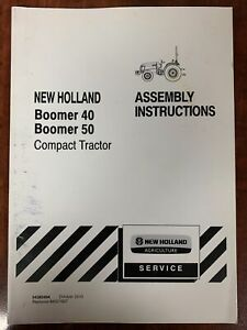 New Holland Assembly Instructions Boomer 40 Boomer 50 Compact Tractor