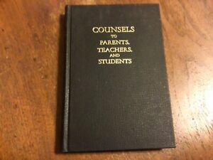 Counsels To Parents 7th Day Adventist Ellen White 1943 Pacific Press HC $18.95