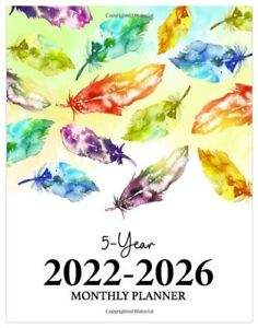 2022 2026 Monthly Planner 5 Year Calendar Organizer Journal Colorful Feathers