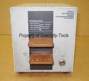 Miyachi Unitek It 540a Spot Welder Transformer Welding