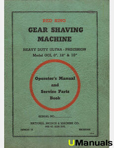 Red Ring Gci Gear Shaving Machine Instruction And Parts Manual